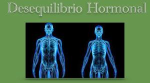 Desequilibrio Hormonal